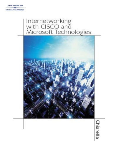 Internetworking with Cisco and Microsoft Technologies   2004 9781401859596 Front Cover