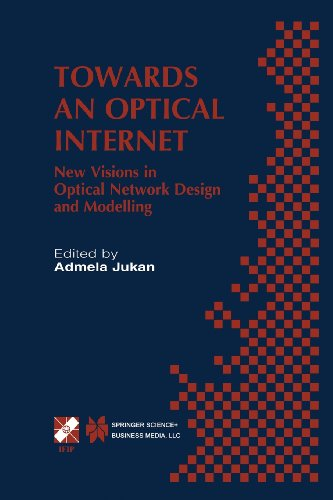 Towards an Optical Internet New Visions in Optical Network Design and Modelling. IFIP TC6 Fifth Working Conference on Optical Network Design and Modelling (ONDM 2001) February 5-7, 2001, Vienna, Austria  2002 edition cover