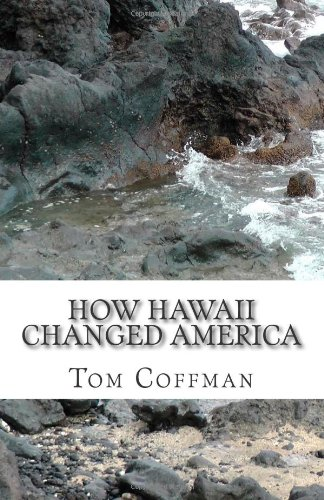 How Hawaii Changed America  N/A edition cover