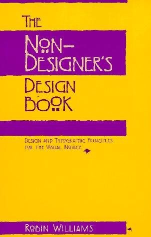 Non-Designer's Design Book Design and Typographic Principles for the Visual Novice  1994 edition cover