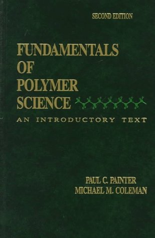 Fundamentals of Polymer Science An Introductory Text 2nd 1998 (Revised) edition cover