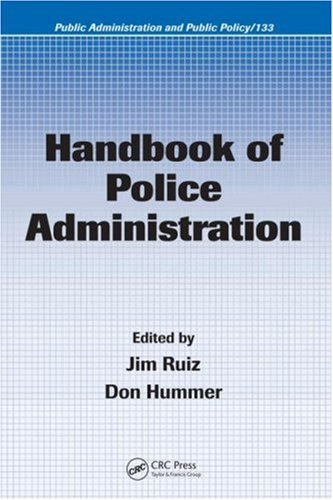 Handbook of Police Administration   2007 edition cover