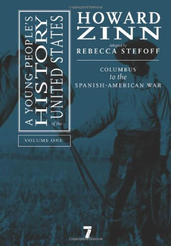Young People's History of the United States Columbus to the Spanish-American War  2007 edition cover