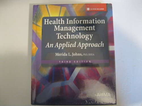 Health Information Management Technology: An Applied Approach 3rd 2010 edition cover
