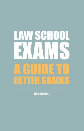Law School Exams A Guide to Better Grades  2012 edition cover