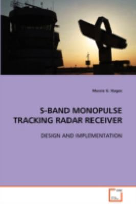 S-band Monopulse Tracking Radar Receiver:   2008 edition cover