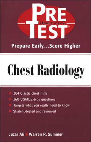 Chest Radiology PreTest Self- Assessment and Review  2001 9780071359597 Front Cover
