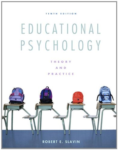 Educational Psychology Theory and Practice, Student Value Edition 10th 2012 edition cover
