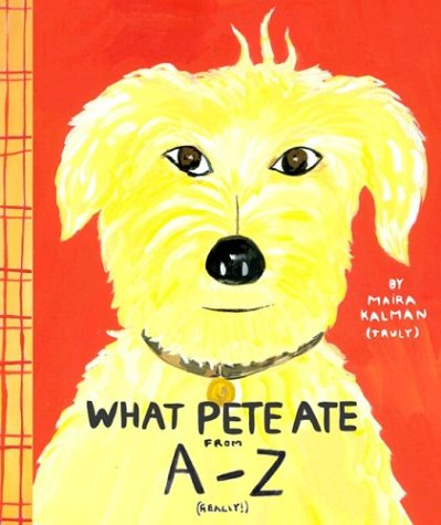 What Pete Ate from A to Z  N/A edition cover
