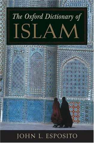 Oxford Dictionary of Islam   2004 edition cover