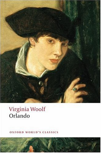 Orlando: a Biography (Oxford World's Classics) N/A 9780199536597 Front Cover