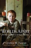 Worlds Apart Poverty and Politics in Rural America  2014 edition cover