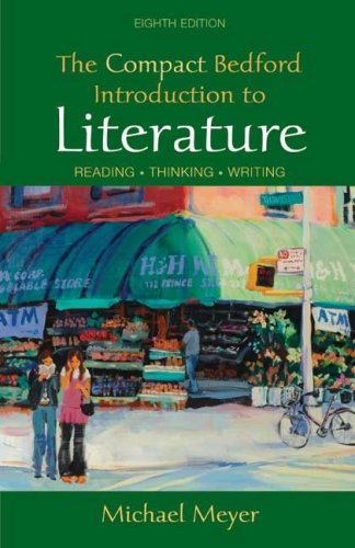 Compact Bedford Introduction to Literature Reading, Thinking, Writing 8th 2008 edition cover