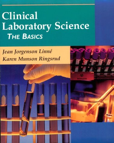 Clinical Laboratory Science The Basics 4th 1999 edition cover