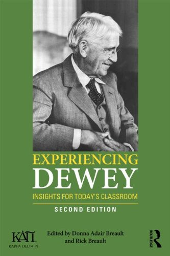 Experiencing Dewey Insights for Today's Classrooms 2nd 2014 (Revised) edition cover