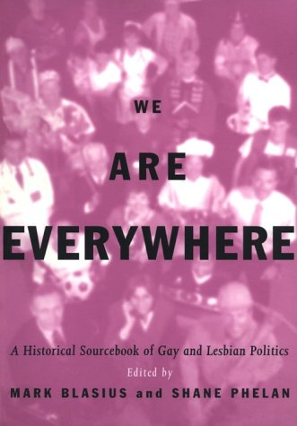 We Are Everywhere A Historical Sourcebook of Gay and Lesbian Politics  1997 edition cover