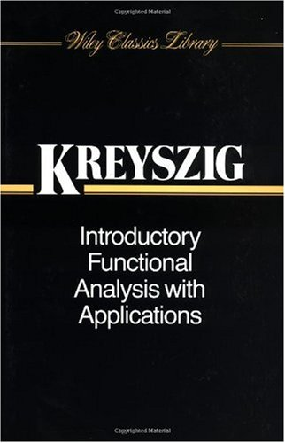 Introductory Functional Analysis with Applications   1989 (Revised) edition cover