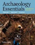 Archaeology Essentials: Theories, Methods, and Practice  2015 9780500291597 Front Cover