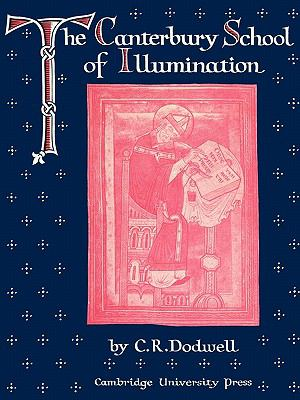 Canterbury School of Illumination 1066-1200   2010 9780521180597 Front Cover