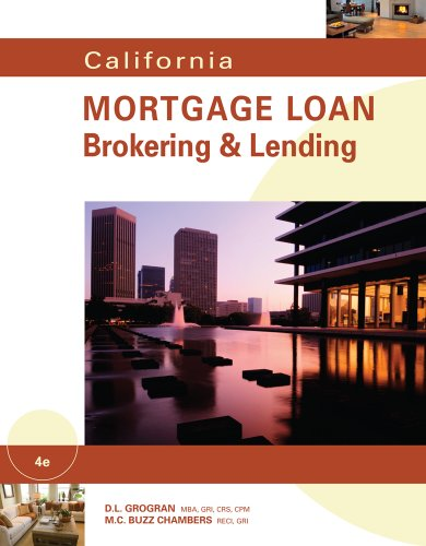 California Mortgage Loan Brokering and Lending  4th 2011 edition cover