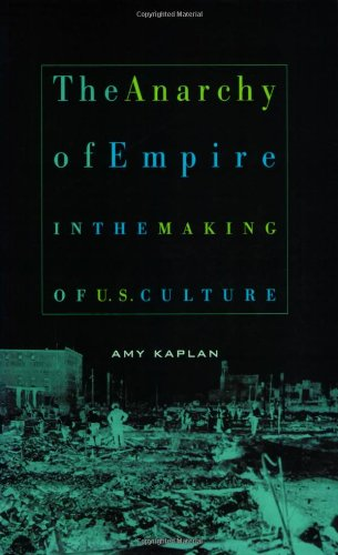 Anarchy of Empire in the Making of U. S. Culture   2002 edition cover