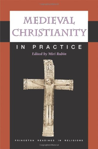 Medieval Christianity in Practice   2009 9780691090597 Front Cover