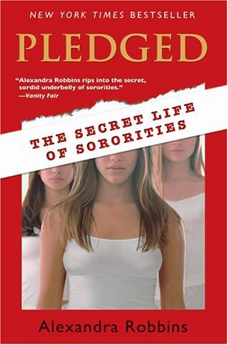Pledged The Secret Life of Sororities  2004 edition cover