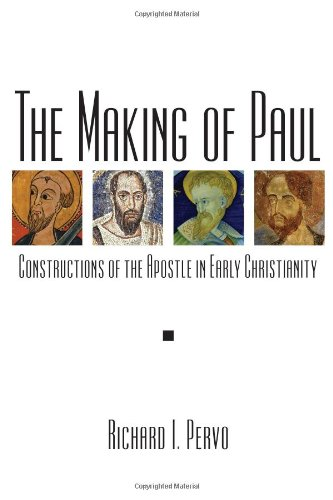 Making of Paul Constructions of the Apostle in Early Christianity  2010 edition cover