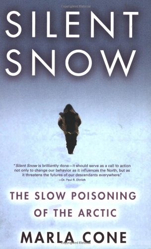 Silent Snow The Slow Poisoning of the Arctic  1979 edition cover