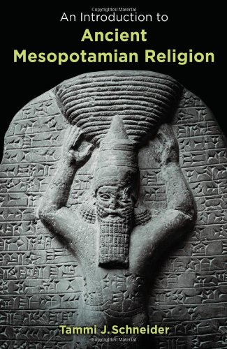 Introduction to Ancient Mesopotamian Religion   2011 9780802829597 Front Cover
