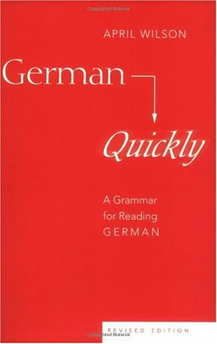 German Quickly A Grammar for Reading German  2003 (Revised) edition cover