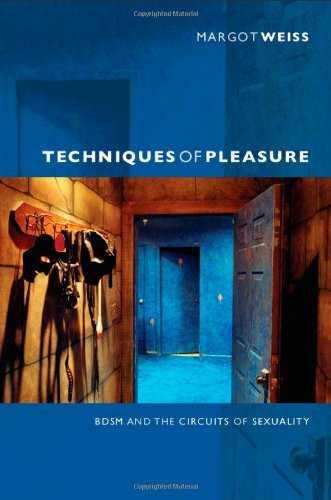 Techniques of Pleasure BDSM and the Circuits of Sexuality  2012 edition cover