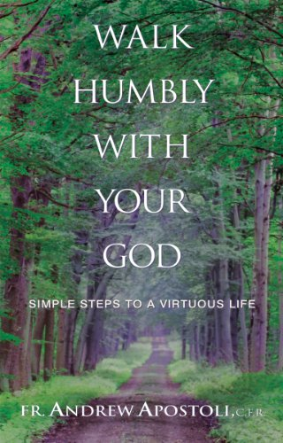 Walk Humbly with Your God Simple Steps to a Virtuous Life  2006 edition cover