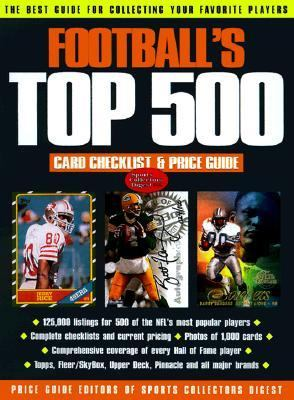 Football's Top 500 : Card Checklist and Price Guide 2nd 1998 9780873416597 Front Cover