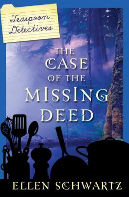 Case of the Missing Deed   2011 9780887769597 Front Cover