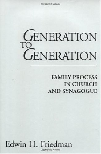 Generation to Generation Family Process in Church and Synagogue  1985 (Reprint) edition cover