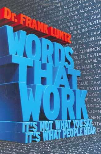 Words That Work It's Not What You Say, It's What People Hear  2007 edition cover