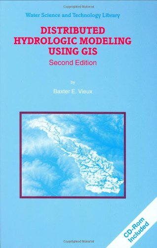 Distributed Hydrologic Modeling Using GIS  2nd 2004 (Revised) 9781402024597 Front Cover