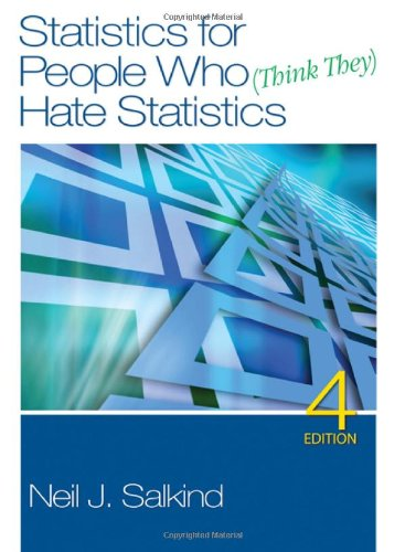 Statistics for People Who (Think They) Hate Statistics  4th 2011 edition cover
