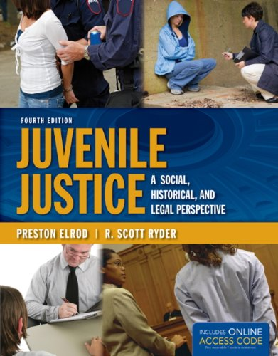 Juvenile Justice A Social, Historical, and Legal Perspective 4th 2014 edition cover