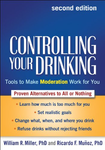 Controlling Your Drinking Tools to Make Moderation Work for You 2nd 2013 (Revised) edition cover