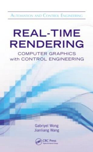 Real-Time Rendering Computer Graphics with Control Engineering  2013 edition cover