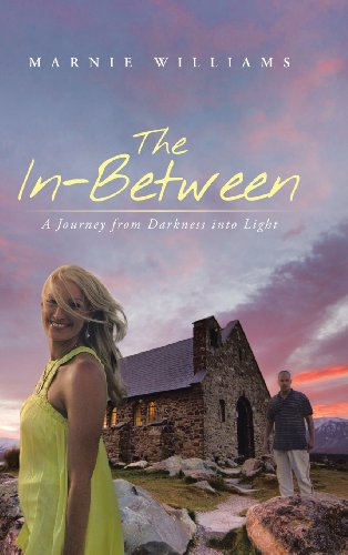 In-Between A Journey from Darkness into Light  2013 9781490818597 Front Cover