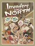 Invaders from the North How Canada Conquered the Comic Book Universe  2006 9781550026597 Front Cover