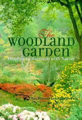 Woodland Garden Planting in Harmony with Nature  2000 9781552093597 Front Cover