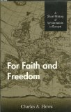 For Faith and Freedom : A Short History of Unitarianism in Europe 1st edition cover