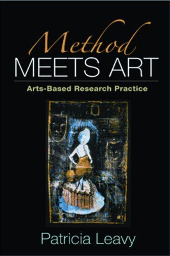 Method Meets Art Arts-Based Research Practice  2009 9781593852597 Front Cover