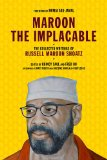 Maroon the Implacable The Collected Writings of Russell Maroon Shoatz  2013 9781604860597 Front Cover