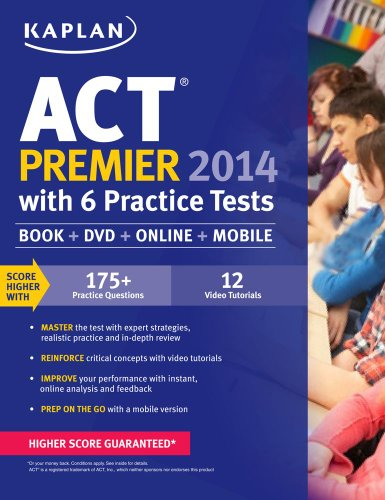 Kaplan ACT Premier 2014 with 6 Practice Tests  N/A edition cover