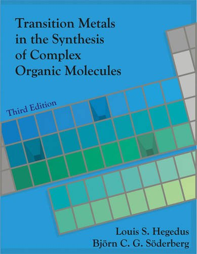 Transition Metals in the Synthesis of Complex Organic Molecules  3rd 2009 (Revised) edition cover